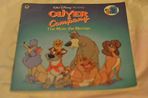 9780307617316: Oliver and Company: The More the Merrier (Disney's Movie Tie-Ins)
