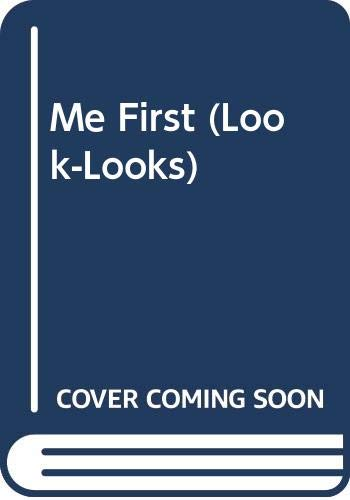 9780307617484: Me First (Look-Looks)