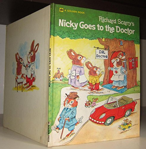 9780307618429: Richard Scarry's Nicky Goes to the Doctor