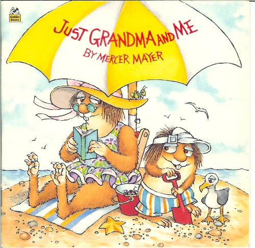 9780307618931: Just Grandma and Me (Little Critter)