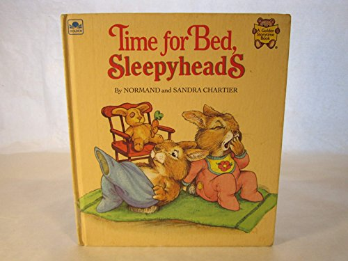 9780307619648: Time for Bed, Sleepyheads (Golden Storytime Book)