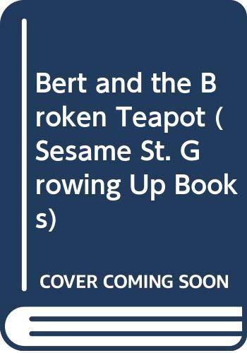 9780307621146: Bert and the Broken Teapot (Sesame St. Growing Up Books)