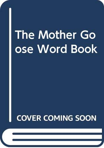 The Mother Goose Word Book: Editorial