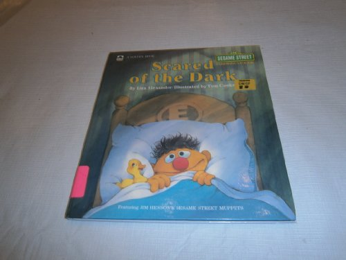 Scared of the Dark (Sesame Street Growing Up) (0307621405) by Alexander, Liza