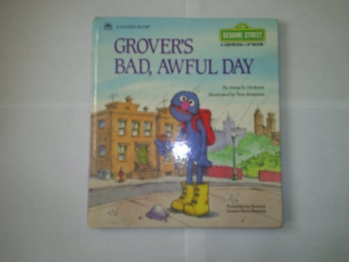 9780307621412: Grover's Bad, Awful Day (Sesame Street Growing-Up)