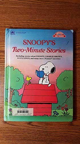 Snoopy's Two-Minute Stories (Golden Book Two-Minute Stories) (0307621847) by Art Ellis; Justine Korman