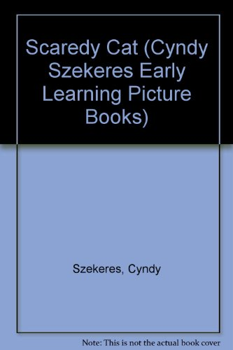 9780307622020: Scaredy Cat (Cyndy Szekeres Early Learning Picture Books)