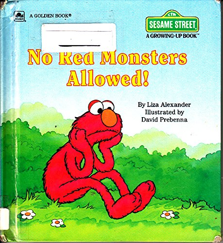 9780307622518: No Red Monsters Allowed! (Sesame Street Growing Up Book)