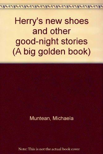 9780307622617: Herry's new shoes and other good-night stories (A big golden book)