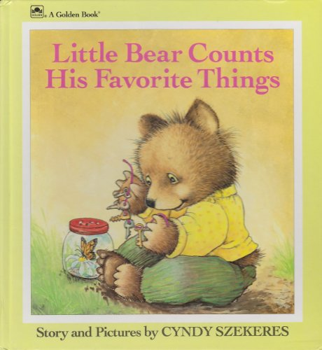 9780307622891: Little Bear Counts His Favorite Things (Cyndy Szekeres Early Learning Picture Books)