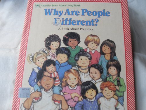 9780307624857: Why Are People Different?: A Book About Prejudice (Learn About Living Books)
