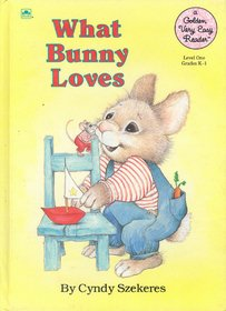 9780307625908: What Bunny Loves (Very Easy Readers)