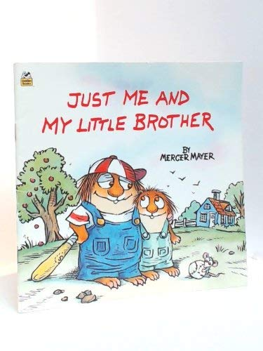 9780307626288: Just Me and My Little Brother (Little Critter)