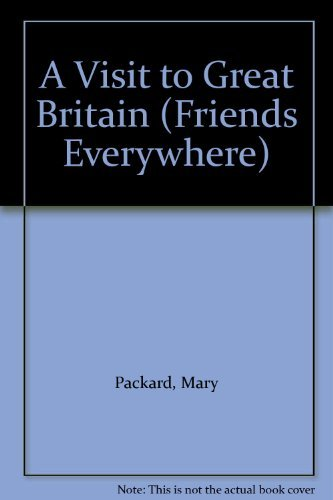 9780307626318: A Visit to Great Britain (Friends Everywhere)
