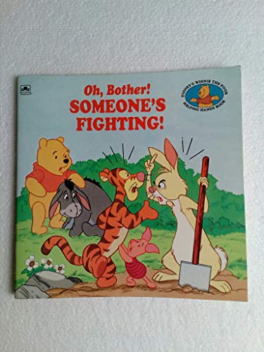 9780307626356: Oh, Bother! Someone's Fighting!