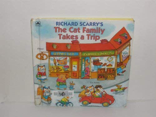 Richard Scarry's the Cat Family Takes a Trip (Golden Look-Look Book) (0307626709) by Richard Scarry