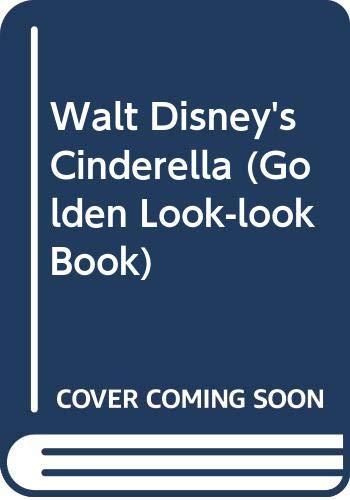 Walt Disney's Cinderella (Golden Look-look Book) (0307626849) by Nikki Grimes; Don Williams; Jim Story
