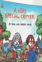 9780307627636: A Very Special Critter (Little Critter)
