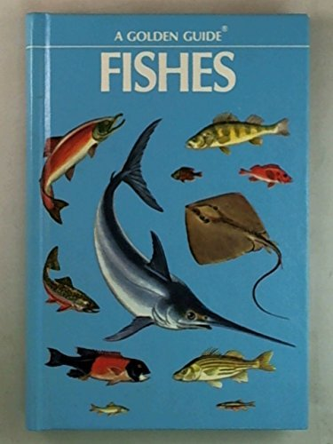 Fishes: A guide to fresh and salt-water species (A Golden guide): Zim, Herbert Spencer