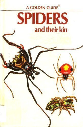 9780307635426: Spiders and Their Kin (Golden Guide)