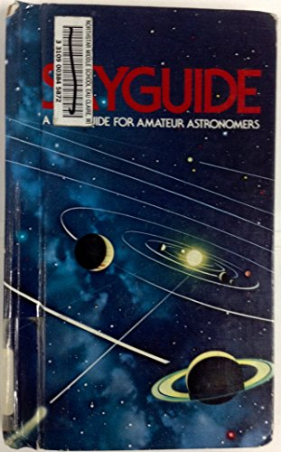 Skyguide: A Field Guide for Amateur Astronomers: Mark Chartrand