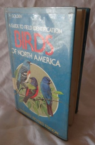 Birds of North America: A Guide to Field Identification (Golden Field Guide) (0307636607) by Robbins, Chandler S.; Bruun, Bertel; Zim, Herbert Spencer