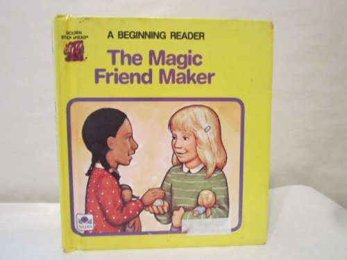 The Magic Friend Maker: Gladys Baker Bond