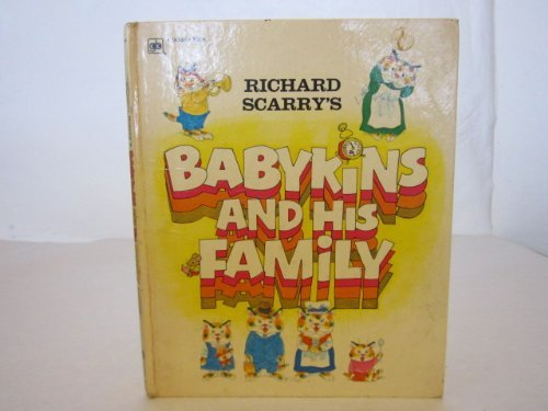 9780307637659: Richard Scarry's Babykins and His Family