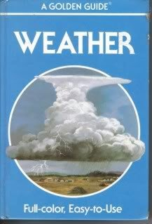 9780307640512: Weather (Golden Guides)