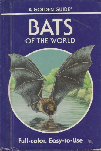 9780307640802: Bats of the World: 103 Species in Full Color (A Golden Guide)