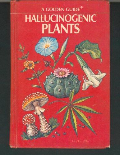 9780307643629: Hallucinogenic Plants (A Golden Guide)