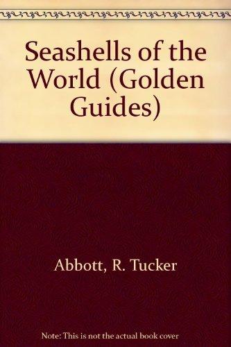 Seashells of the World: Abbott, R. Tucker