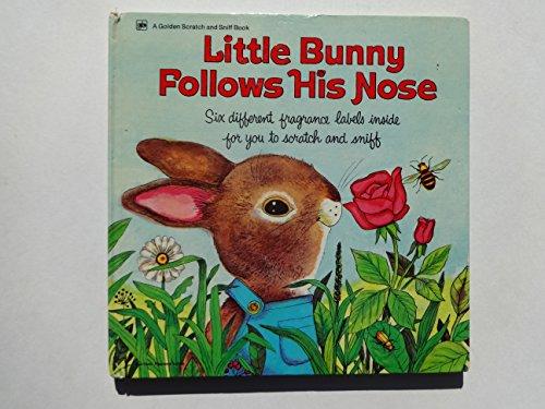 9780307645364: Little Bunny Follows His Nose (A Golden Fragrance Book)
