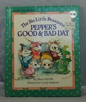 Pepper's Good and Bad Day (0307652017) by Marci McGill