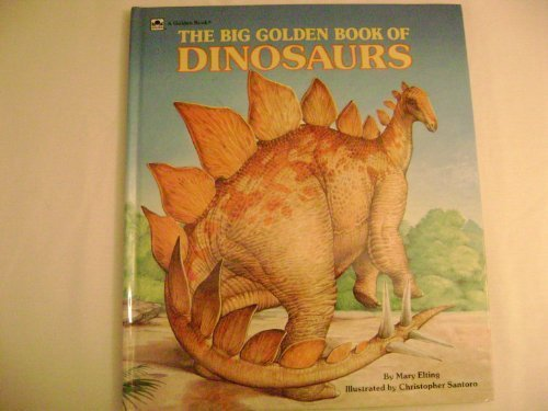 9780307655677: Big Golden Book of Dinosaurs (Intermediate Books)