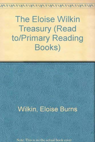 9780307655868: The Eloise Wilkin Treasury (Read to/Primary Reading Books)