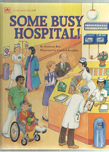 9780307655998: Some Busy Hospital