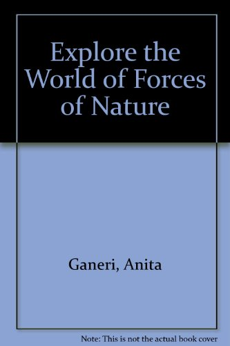 9780307656094: Explore the World of Forces of Nature