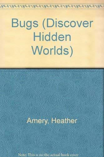 9780307656643: Bugs (Discover Hidden Worlds)