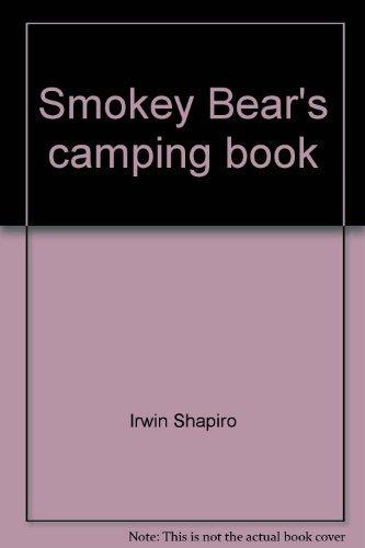 9780307657978: Smokey Bear's Camping Book