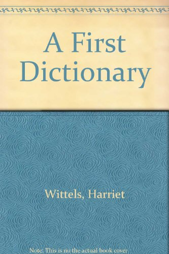 9780307658531: A First Dictionary