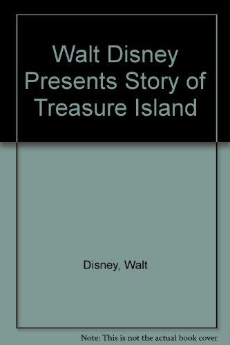 Walt Disney Presents Story of Treasure Island: Disney, Walt
