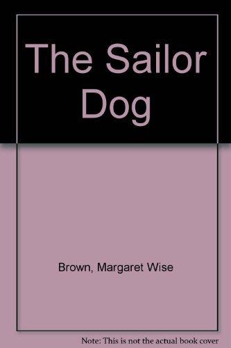 9780307665331: The Sailor Dog