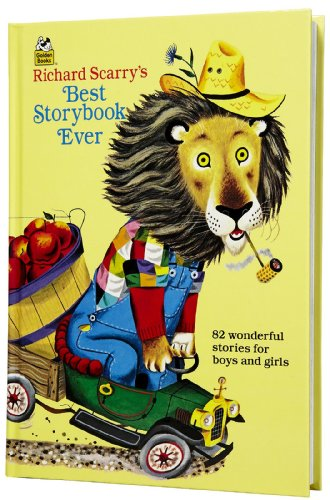 9780307665485: Richard Scarry's Best Storybook Ever