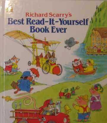 9780307665515: Richard Scarry's Best Read-It-Yourself Book Ever: A Collection of 12 Easy to Read Stories