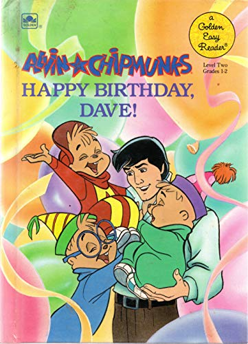 9780307665874: Alvin and the Chipmunks: Happy Birthday Dave (Easy Reader, Level 2, Grades 1-2)