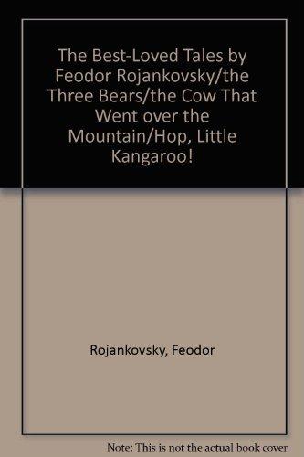 The Best-Loved Tales by Feodor Rojankovsky/the Three: Rojankovsky, Feodor, Krinsley,