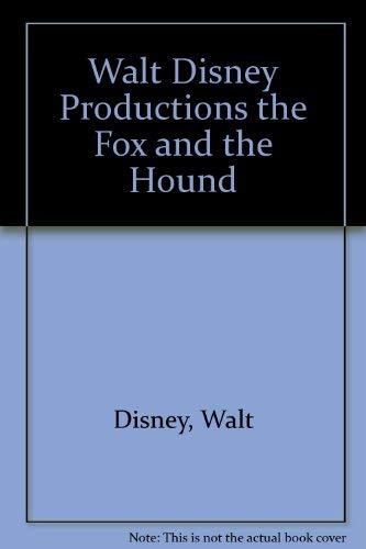 Walt Disney Productions the Fox and the: Walt Disney Company