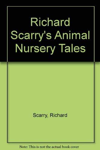 9780307668103: Richard Scarry's Animal Nursery Tales (Golden Bestsellers Series)