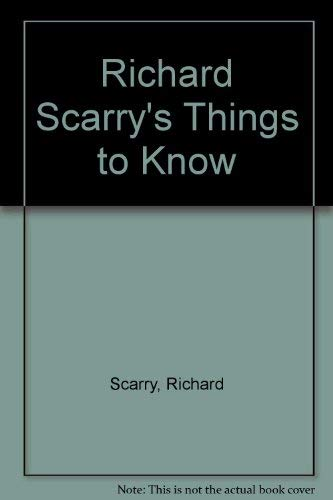 9780307668271: Richard Scarry's Things to Know